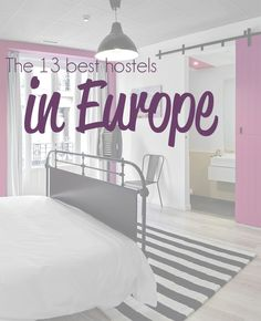 The 13 best hostels in Europe #travel. Includes Munich and Dublin with recs for Spain and London