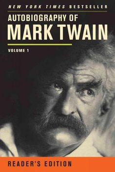 Autobiography of Mark Twain: Reader's Edition (Mark Twain Papers)