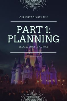 Our First Disney Trip: Planning Disney Trips, Trip Planning, How To Plan, Disney Travel