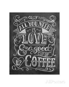 All You Need Is Love & A Good Cup Of Coffee Posters na AllPosters.com.br