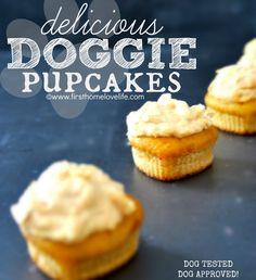 Homemade Doggie Cupcakes *Pup-Cakes* with Greek yogurt, peanut butter and applesauce: Reese's first birthday is coming up, this seems easy and sounds yummy! Dog Treat Recipes, Dog Food Recipes, Doggie Cupcakes Recipes, Dog Cake Recipes, Dog Biscuit Recipes, Puppy Cake, Doggie Cake, Puppy Treats, Dog Cakes