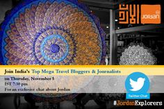 We invite you all for a Twitter Chat with India's best & top #JordanExplorers on Thursday, 5 November 2015 #GoJordan #VisitJordan #Travel #Exclusive