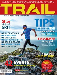 Get your trail running fix in PRINT and DIGITAL issues of TRAIL magazine South Africa. Be the best trail runner you can be. After Running, Trail Running, South Africa, How To Become, Health Fitness, Magazine, Adventure, How To Plan, Digital