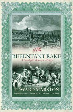 "Read ""The Repentant Rake The thrilling historical whodunnit"" by Edward Marston available from Rakuten Kobo. 'London is a veritable cesspool … A swamp of corruption and crime' When Sir Julius Cheever's son, a notorious rake, goes. Beautiful Series, Vintage Book Covers, Ebook Cover, Electronic Gifts, Do Anything, Bestselling Author, Mystery, This Book, Scandal"