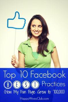 Top 10 Facebook Best Practices via @Fawn Gehweiler Weaver {Happy Wives Club}