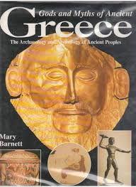 Gods and Myths of Ancient Greece by Mary Barnett