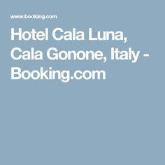 Hotel Cala Luna, Cala Gonone, Italy - Booking.com