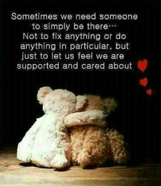 Inspirational Quotes about Strength : QUOTATION - Image : As the quote says - Description Sometimes We Need Someone Caring Quotes For Friends, Supportive Friends Quotes, Best Friend Quotes, True Friends, Best Quotes, Favorite Quotes, Daily Quotes, Famous Quotes, Today Quotes