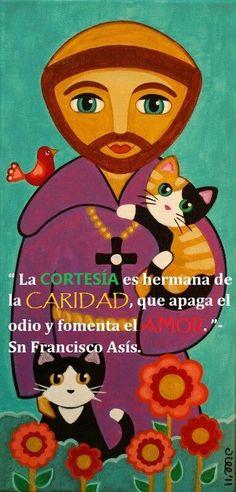 Cortesía, Caridad, amor. San Francisco de Asís.