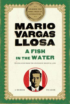 Mario Vargas Llosa - A Fish in The Water