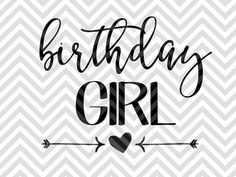 Birthday Girl birthday party ideas decorations shirt SVG file - Cut File - Cricut projects - Silhouette projects by KristinAmandaDesigns