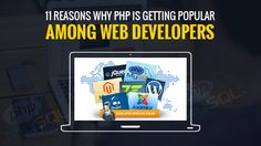 11 Reasons Why #PHP is Getting Popular Among Web Developers
