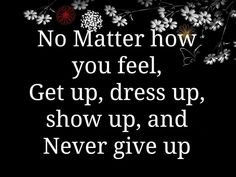 Never give up - http://quotespaper.com/inspirational-quotes/5471