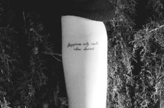 happiness is only real when shared, saving up for this tattoo!