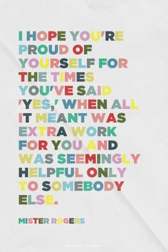 Mr. Rogers quote. :)