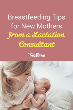 Breastfeeding Tips for New Mothers from a Lactation Consultant How To Breastfeed Newborns, Lactation Consultant, Baby Checklist, Pediatric Nursing, Return To Work, Breastfeeding Tips, Baby Feeding, Going To Work, Parenting Advice