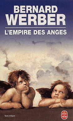 épinglé par ❃❀CM❁✿⊱L'empire des anges, Bernard Werber