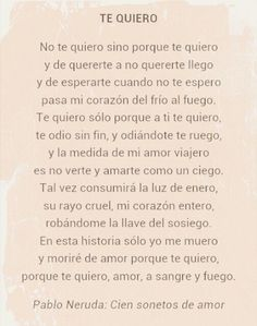 "Poem ©: ""Te Quiero"" - by Pablo Neruda (Chile; Poem Quotes, Best Quotes, Neruda Love Poems, Neruda Quotes, Spanish Love Poems, Spanish Quotes With Translation, My Poetry, Love You, My Love"