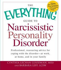 The Everything Guide to Narcissistic Personality Disorder Everything Series