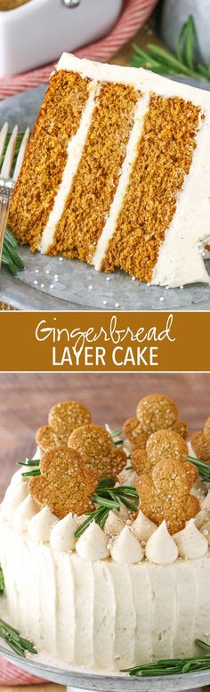 Gingerbread Layer Cake! Moist and delicious for the holidays!