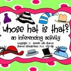 Whose hat is that!? Can you figure it out? Read the clues to figure out who each hat belongs to. Inferencing FREEBIE!