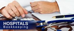 Reasons & Tips to Outsource Bookkeeping for hospitals — Medium
