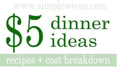 $5 Dinner Ideas when your on a tight budget. #dinner #budget