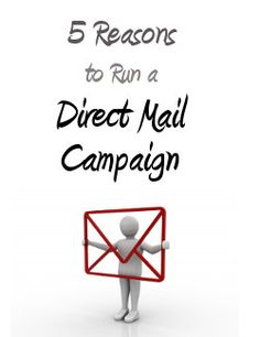 Has your company ever tried running a direct mail campaign? Learn 5 reasons why you should consider it.