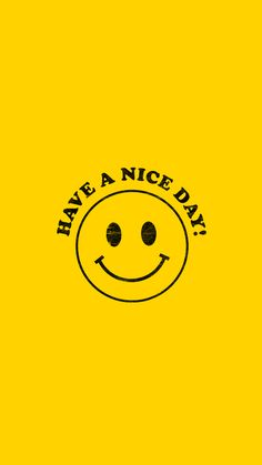 Have a Nice Day Wallpapers — walk in love. Smile Wallpaper, Retro Wallpaper, Aesthetic Iphone Wallpaper, Cartoon Wallpaper, Wallpaper Quotes, Wallpaper Backgrounds, Aesthetic Wallpapers, Dark Wallpaper, Photo Wall Collage