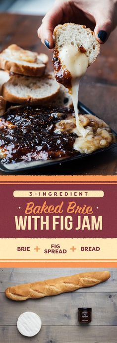 Baked Brie with Fig Jam Place wheel double- or triple-cream brie on baking sheet. Spread 8 ounces fig spread on top. Bake at for 6 to 8 minutes, until brie is very soft and feels almost liquid inside. Carefully transfer to sheet tray and ser Finger Food Appetizers, Appetizers For Party, Finger Foods, Appetizer Recipes, Party Desserts, Party Snacks, Recipes Dinner, Brie Au Four, Halloween Fingerfood