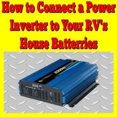 How to Connect a Power Inverter to Your RV's House Batteries: My RV's Battery Bank consists of two 6 Volt Golf Cart batteries wired (thru a charge controller) to a Solar Array. I'd like to wire up a Sunforce 175 Off Grid Batteries, Golf Cart Batteries, Rv Battery, Lead Acid Battery, Battery Shop, Pop Up Trailer, Diy Car, Back To Nature, Golf Carts