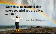 Celebrating another great day to be alive!  Living in joy!