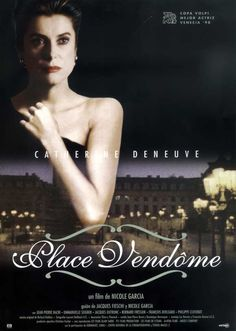 Catherine Deneuve In 'Place Vendome', All Movies, Movies Online, Movies And Tv Shows, Movie Tv, Place Vendôme, Nicole Garcia, French Movies