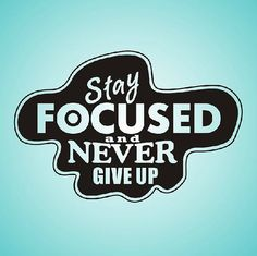 Stay Focused and Never Give up Decoration Mural Art Wall Window Deco Removable DIY Sticker
