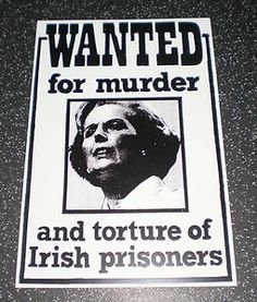 WANTED for murder ... thatcher