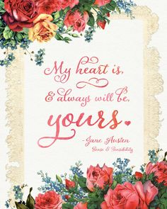 Trendy Ideas Wedding Quotes From Movies Jane Austen Free Printable Quotes, Free Printables, Jane Austin Quotes, Vintage Love Quotes, Sweet Romantic Quotes, Romantic Moments, Wedding Day Quotes, Wedding Signs, Literature Quotes