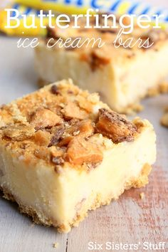 Six Sisters Butterfinger Ice Cream Bars are for all of you butterfinger lovers!