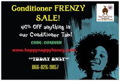 Have you been eager to try our yummy conditioners? Well today's your lucky day! The entire tab at 40% off and flat rate shipping! www.happynappyhoney.com