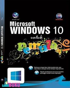 Microsoft Windows 10 Untuk Pemula Buku Microsoft Windows 10