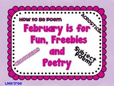 """LMN Tree: February is for Fun, Free Poetry, and Writing a """"How to be"""" Poem"""