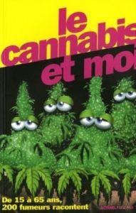 LE CANNABIS ET MOI