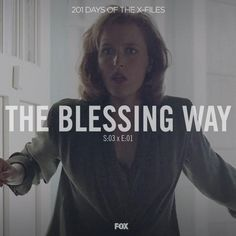 The Blessing Way S3:01