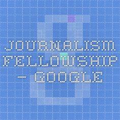 Journalism Fellowship – Google