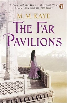 """Read """"The Far Pavilions"""" by M M Kaye available from Rakuten Kobo. One of the BBC's Novels that Shaped the World' The Far Pavilions is the story of an English man - Ashton Pelham-Mar. Got Books, Books To Read, Teen Books, Dangerous Love, Adventure Novels, Penguin Books, What To Read, Historical Fiction, Book Photography"""