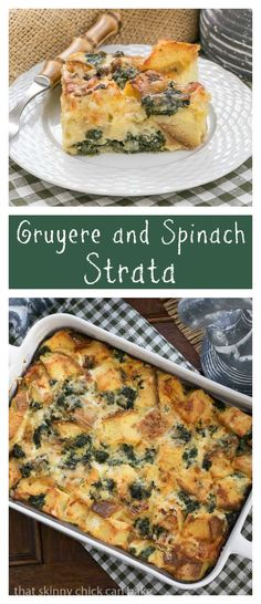 Gruyere Spinach Strata | A terrific cheesy breakfast casserole made with bread, French Gruyere and spinach! thatskinnychickcake.com @That Skinny Chick Can Bake!!!