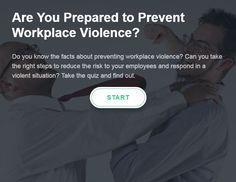 Quiz: Are You Prepared to Prevent Workplace Violence?
