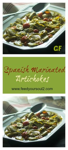 Spanish Marinated Artichoke from Feed Your Soul Too Gluten Free Marinated Artichoke Recipe, Artichoke Recipes, Gluten Free Appetizers, Yummy Appetizers, Spanish Cuisine, Spanish Food, Vegan Side Dishes, Food Dishes, Good Food