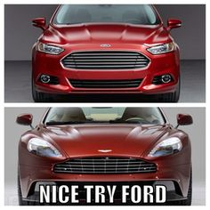Nice one Ford...Close but not quite Aston!