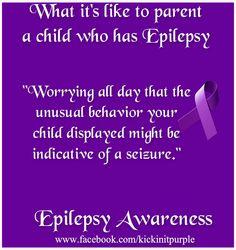 What it's like to parent a child who has Epilepsy. #epilepsy #epilepsyawareness