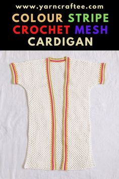 An easy, and fune crochet mesh cardigan to add to your handmade wardrobe. This crochet cardigan pattern is written for sizes XS-4XL. Follow the pattern, make yourself a happy crochet mesh cardigan. Crochet Cardigan Pattern, Crochet Patterns, Color Stripes, Yarn Crafts, Crochet Projects, Free Crochet, Free Pattern, Knitting, Mesh